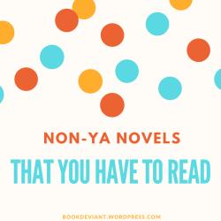 Non-YA Novels that