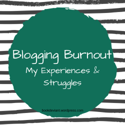 BLogging Burnout